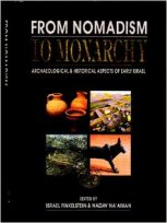 From Nomadism to Monarchy. Archaeological and Historical Aspects of Early Israel