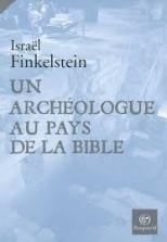 Un Archéologue au Says de la Bible